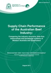 Supply chain performance of the Australian beef industry: Comparing the industry structure, Inter-firm relationships and knowledge systems of Western Australia and Queensland