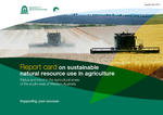 Report card on sustainable natural resource use in agriculture : status and trend in the agricultural areas of the south-west of Western Australia