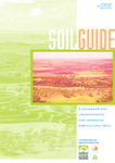 Soilguide (Soil guide) : a handbook for understanding and managing agricultural soils