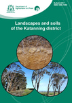 Landscapes and soils of the Katanning district by D N. Sawkins and Department of Agriculture and Food