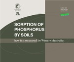 Sorption of phosphorus by soils : how it is measured in Western Australia