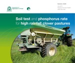 Soil test and phosphorus rate for high rainfall clover pastures