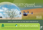 Skeleton weed in Western Australia, pocket guide by State Skeleton Weed Committee; Department of Agriculture and Food, Western Australia; and Agriculture Protection Board