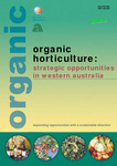Organic horticulture: strategic opportunities in Western Australia