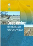 Deep drains to manage groundwater by Neil Cox, Sylvia Tetlow, and Neil Coles