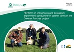 Report on phosphorus and potassium experiments conducted on partner farms of the Greener Pastures project by Mike Bolland, Ian Guthridge, Graham Blincow, and Peter Needs