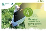 Greener pastures 4 - Managing potassium in dairy pastures