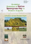 On-station production of native Speargrass hay in Western Australia by G L. Krebs, Robert R. Rouda, and S P. Van Wyngaarden