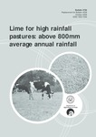 Lime for high rainfall pastures: above 800mm average annual rainfall by Mike Bolland and Bill Russell