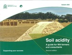 Soil acidity : a guide for WA farmers and consultants. by Chris Gazey, Stephen Davies, and Ron Master