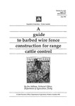 A guide to barbed wire fence construction for range cattle control